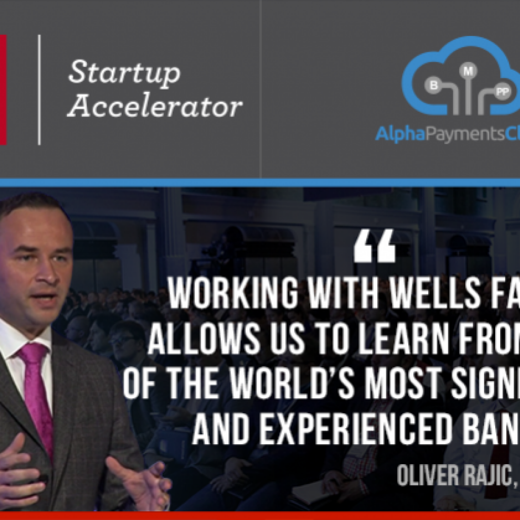Alpha Payments Cloud Receives Investment By Wells Fargo Startup Accelerator